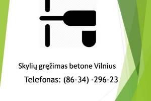 skyliu grezimas betone Vilnius 863429623