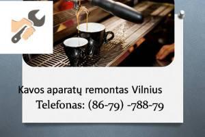Kavos aparatu remontas Vilnius 867978879