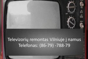 Televizoriu remontas Vilniuje i namus 867978879